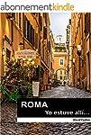 ROMA...Yo estuve all�! (EL MUNDO...Yo...