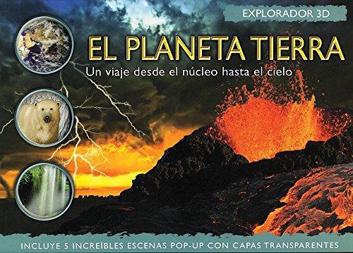 El Planeta Tierra/Explorer Planet Earth (3d Explorer) por Jen Green