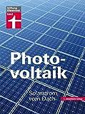 Photovoltaik: Solarstrom vom Dach - Thomas Seltmann