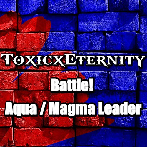 Battle! Aqua / Magma Leader (From