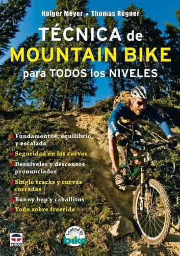 Técnica de Mountain Bike Para Todos los Niveles por Thömas Rogner