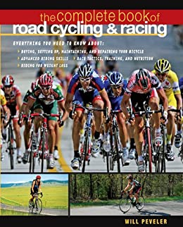 The Complete Book of Road Cycling & Racing par [Peveler, Willard]