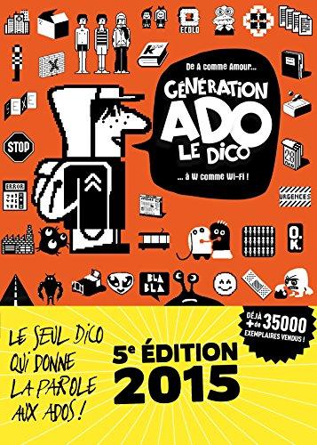 GNRATION ADO - LE DICO