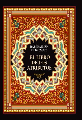 El Libro de los Atributos (Sefer HaMidot) por Rabí Najmán de Breslov