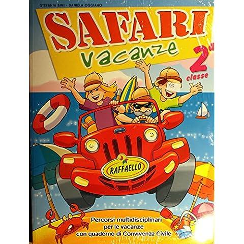 Safari vacanze. Per la Scuola elementare: 2