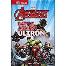 Marvel The Avengers Battle Against Ultron (DK Reads Reading Alone)