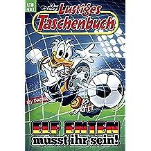Lustiges Taschenbuch Nr. 481: Elf Enten müsst ihr sein! (German Edition)