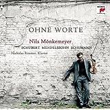 Schubert/Mendelssohn/Schumann: Ohne Worte