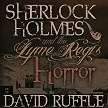 Sherlock Holmes and the Lyme Regis Horror: Expanded 2nd Edition