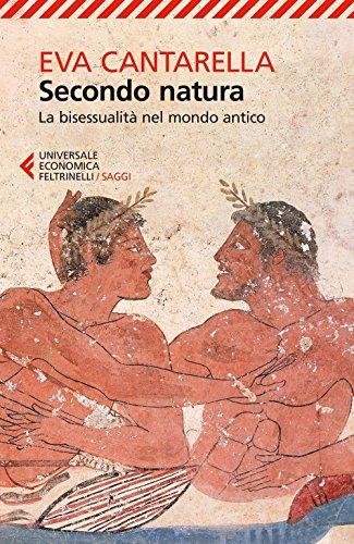 Secondo natura. La bisessualit nel mondo antico