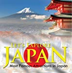 Let's Explore Japan (Most Famous Attr...