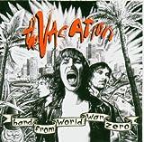 Songtexte von The Vacation - Band from World War Zero