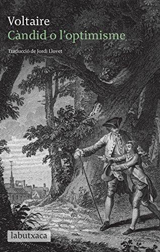 Càndid o l'optimisme (Catalan Edition) por Voltaire