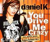 You Drive Me Crazy -