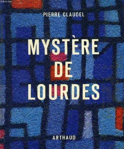 MYSTERE DE LOURDES.