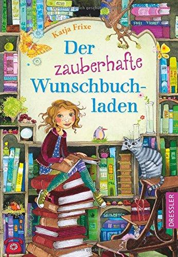 Buchseite und Rezensionen zu 'Der zauberhafte Wunschbuchladen' von Katja Frixe