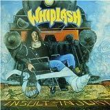 Songtexte von Whiplash - Insult to Injury / Live in New York 1986
