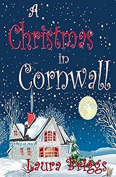 A Christmas In Cornwall (a Wedding In Cornwall Book 2) por Laura Briggs epub