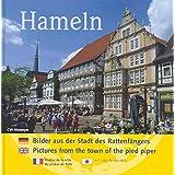 Hameln: Bilder aus der Stadt des Rattenfängers / Pictures from the town of the pied piper