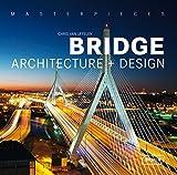 Masterpieces: Bridge Architecture and Design by Van Chris Uffelen (2009-12-16)