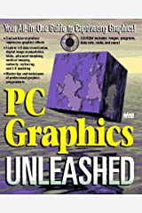 Personal Computer Graphics Unleased (Unleashed) Paperback