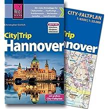 Reise Know-How CityTrip Hannover: Reiseführer mit Faltplan und kostenloser Web-App