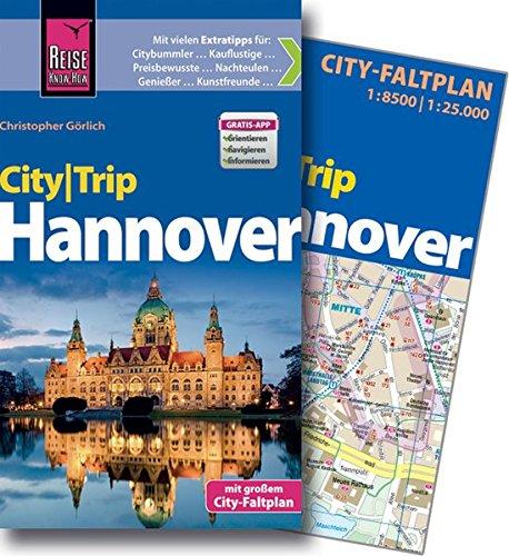 CityTrip Hannover: Reiseführer mit Faltplan und kostenloser Web-App