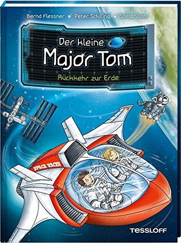 Der kleine Major Tom, Band 2: Rückkehr zur Erde