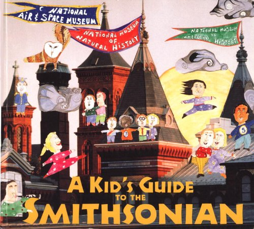 A Kids' Guide to the Smithsonian