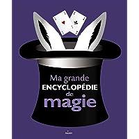 Ma grande encyclopédie de magie