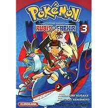Pokémon - la grande aventure – Rubis et Saphir ! Vol.3