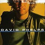 Songtexte von David Phelps - Revelation