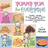 Yummy Yum for Everyone: A Childrens Allergy Cookbook (Completely Dairy-Free, Egg-Free, Wheat-Free, Gluten-Free, Soy-Free, Peanut-Free, Nut-Fre
