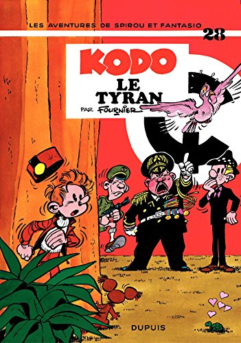 Spirou et Fantasio - Tome 28 - KODO, LE TYRAN par Fournier