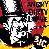 Angry Dirty Love