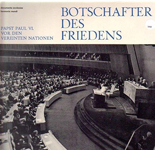Botschafter des Friedens - Vor den Vereinten Nationen [Vinyl LP]