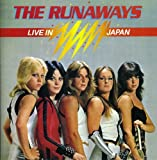 The Runaways Live in Japan [Import allemand]