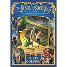 The Land of Stories: 4: Beyond the Kingdoms by Chris Colfer (2015-07-07)