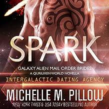 Spark: A Qurilixen World Novella: Galaxy Alien Mail-Order Brides, Book 1