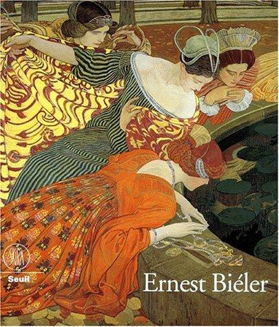 Ernest Biéler, 1863-1948 : du réalisme à l'...