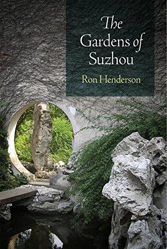 The Gardens of Suzhou (Penn Studies in Landscape Architecture)