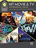 Hit Movie & TV Instrumental Solos: Songs and Themes from the Latest Movies and Television Shows (incl. CD) (Alfreds Inst
