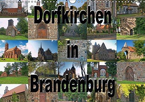 Dorfkirchen in Brandenburg (Wandkalender 2018 DIN A3 quer): Feldstein, Backstein, Fachwerk - das Baumaterial für viele schöne Kirchen in Brandenburg ... (Monatskalender, 14 Seiten ) (CALVENDO Orte)