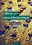 Image de Micro et nano-électronique : Bases - Composants - Circuits (Technolog