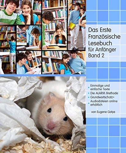 Das Erste Französische Lesebuch für Anfänger, Band 2: Stufe A2 Zweisprachig mit Französisch-deutscher Übersetzung (Gestufte Französische Lesebücher) - Gotye-mp3