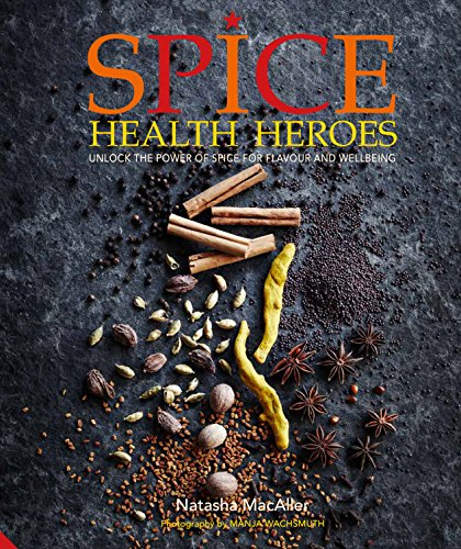 Spice Health Heroes: Unlock the power of spice for flavour and wellbeing