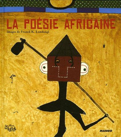 La poésie africaine par Bernard Magnier