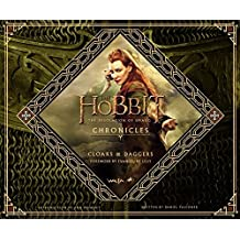 The Hobbit: The Desolation of Smaug Chronicles: Cloaks & Daggers by Weta (2014-07-08)