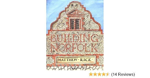Building norfolk amazon matthew rice 9780711229013 books malvernweather Images