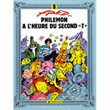 "Philémon, tome 8 : A l'heure du second ""T"""